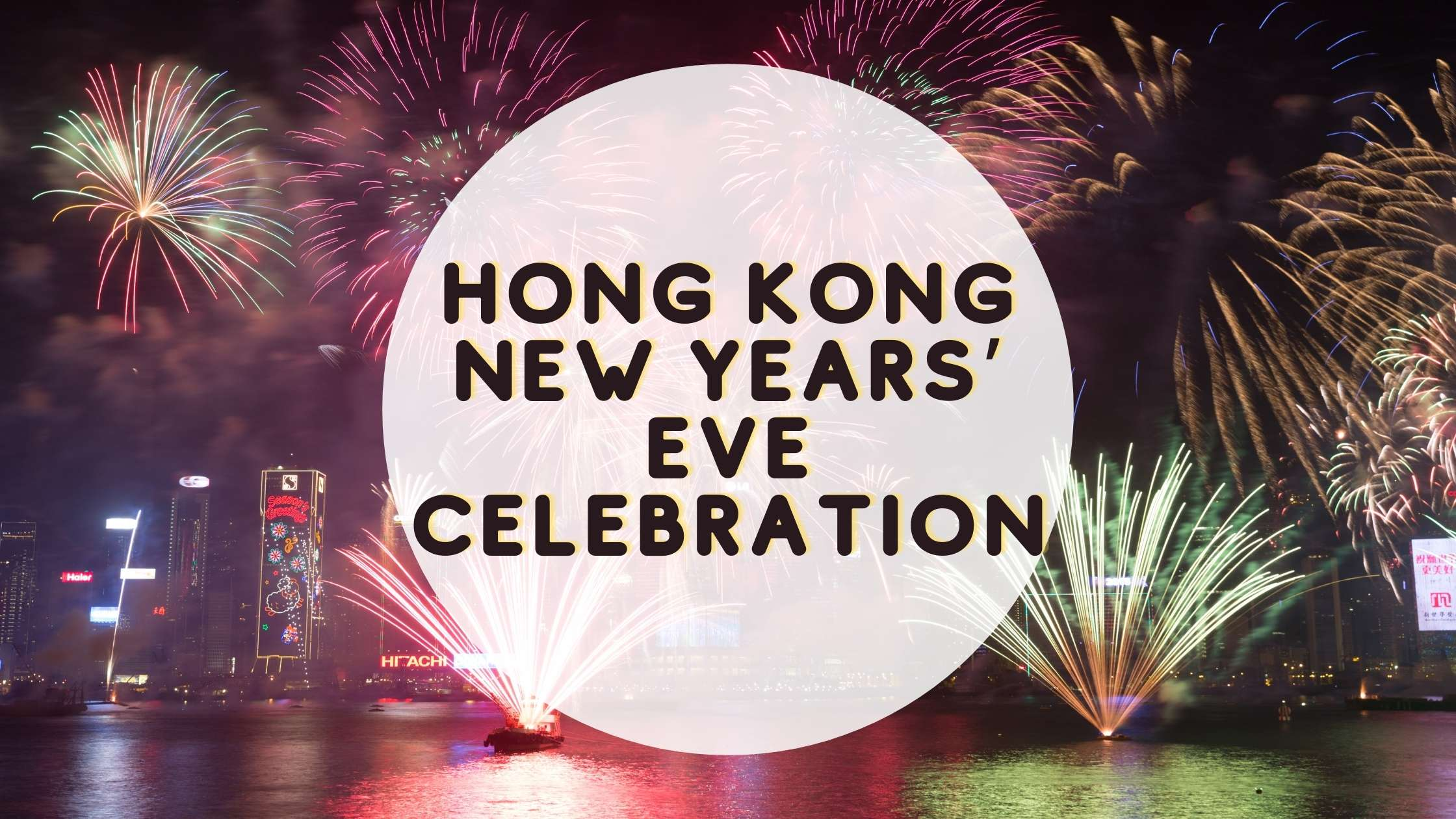 HONG KONG NEW YEARS' EVE Celebration