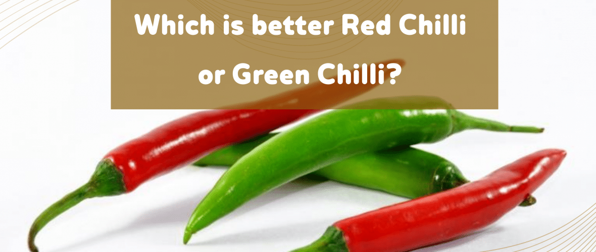 Benefits of Red Chillies and green chilles