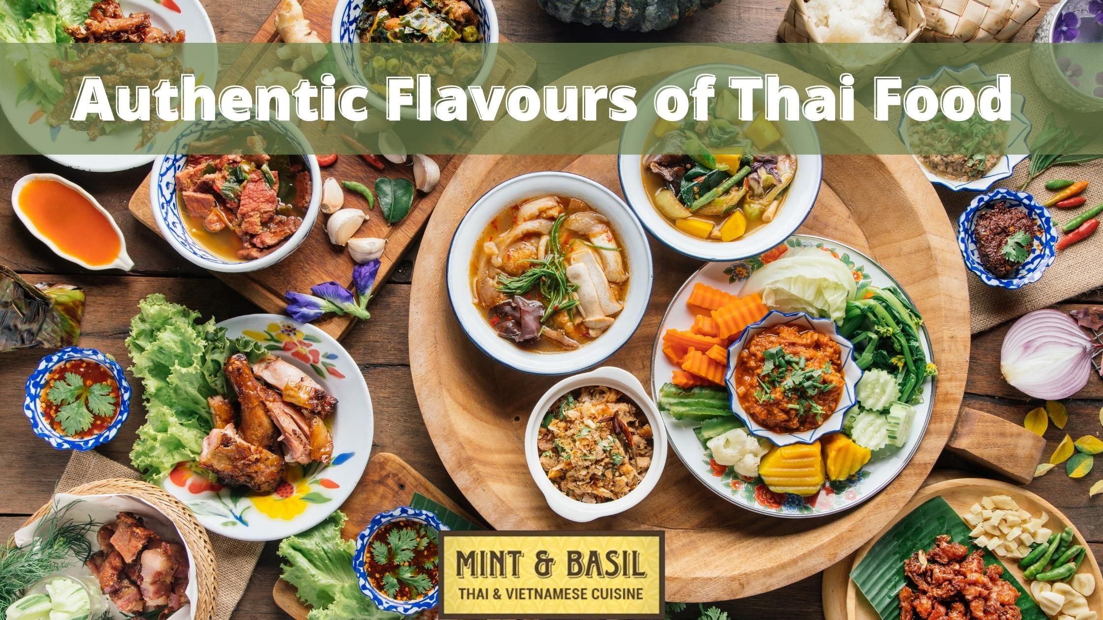 Authentic Flavours of Thai Food