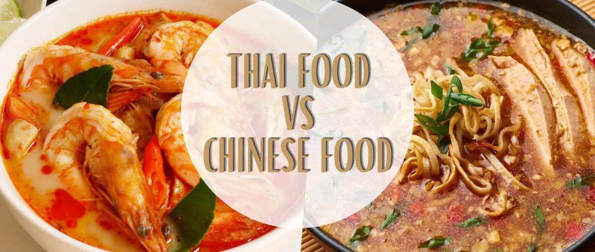 Thai Food vs chinese Food