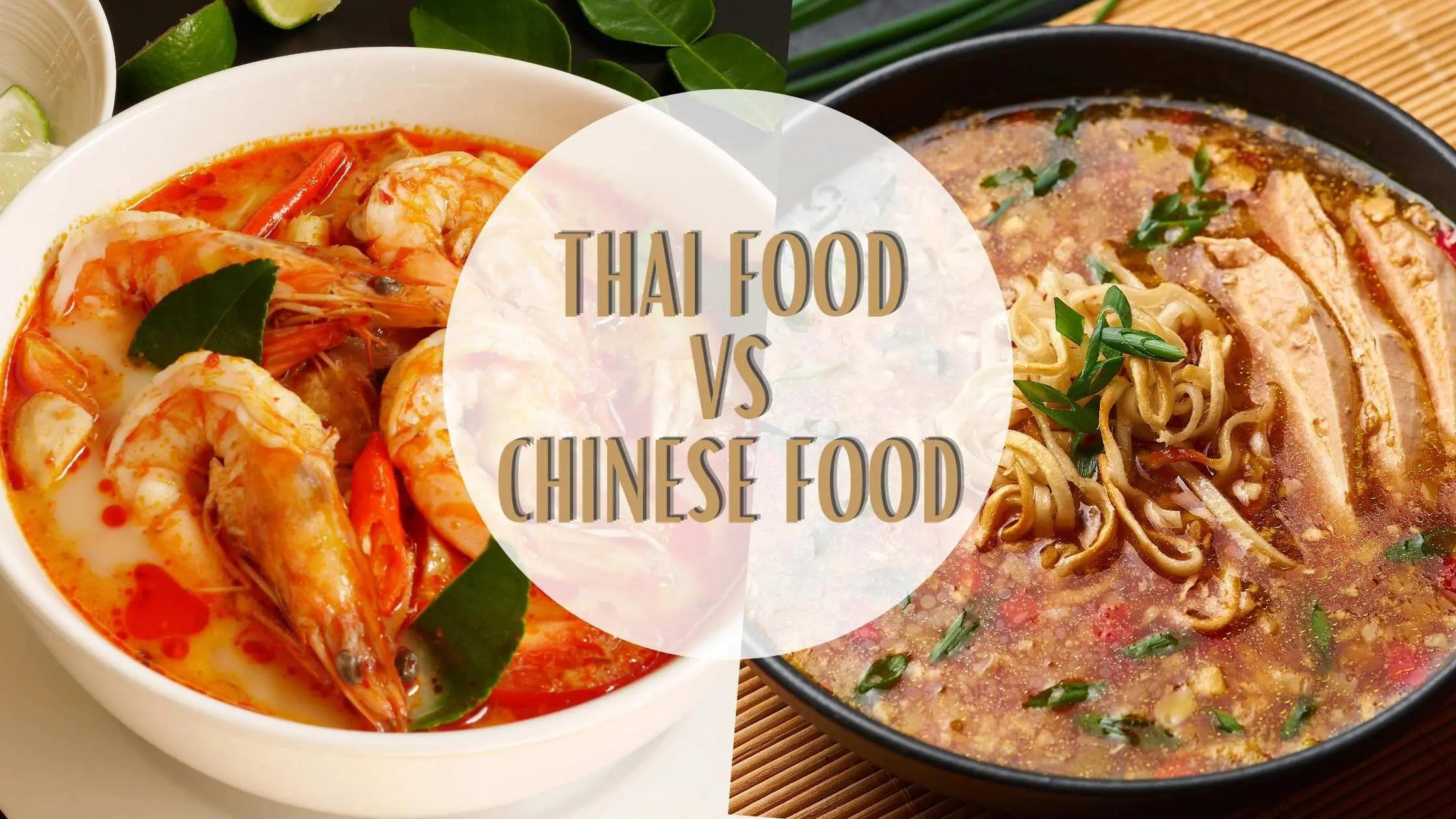 Thai Food vs chinese Food